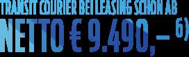 Transit Courier EUR 9490